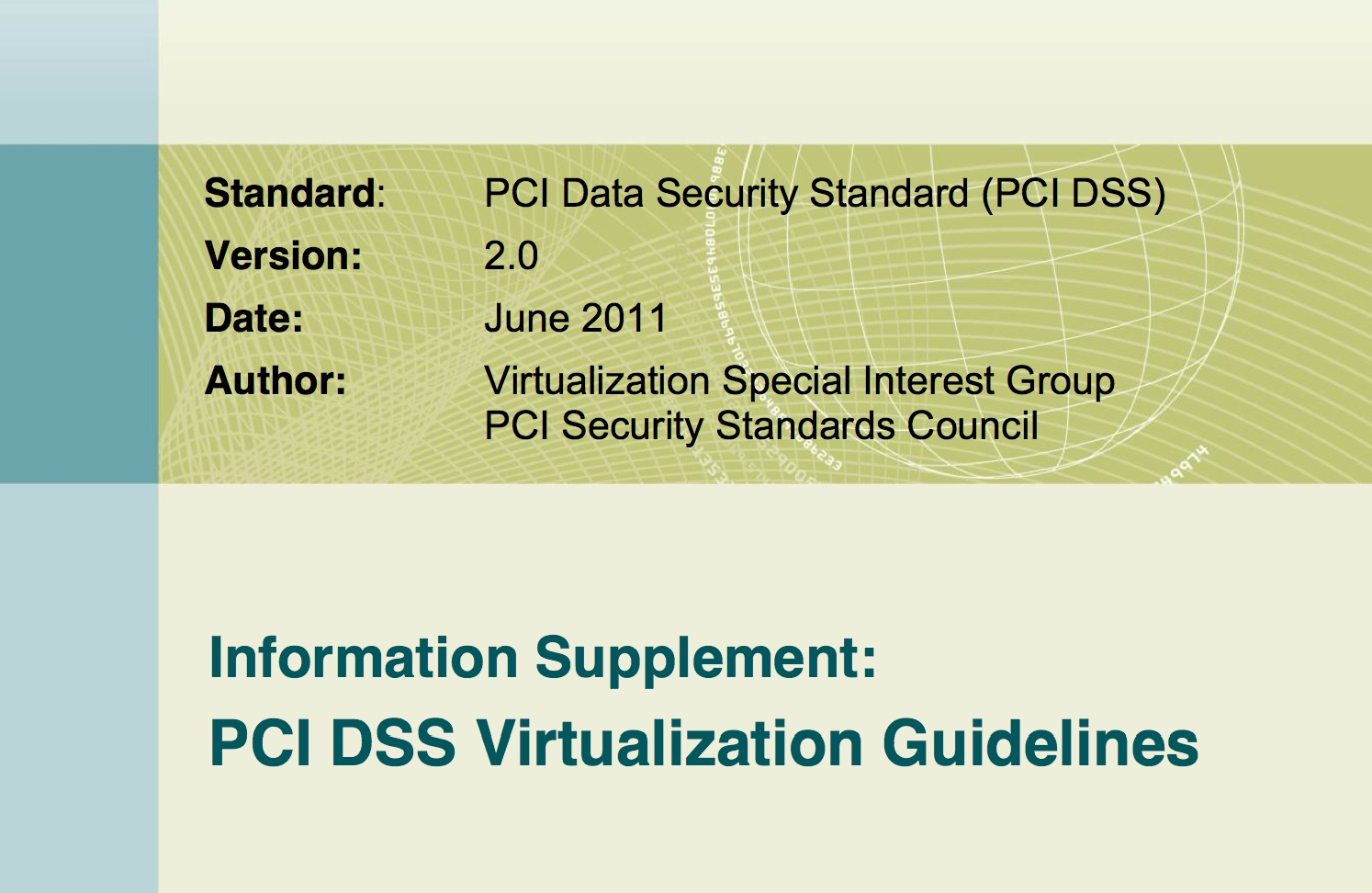 PCI DSS Virtualization Guidelines 2.0